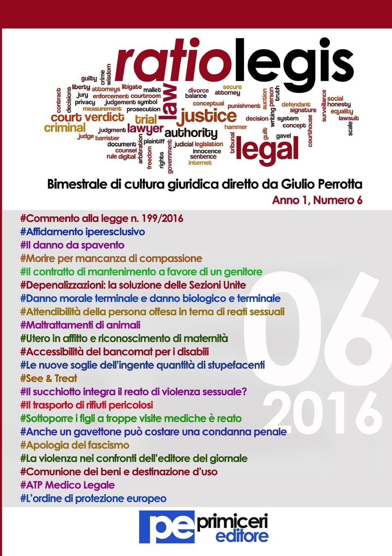 Giulio Perrotta Ratio Legis (Numero 6, Anno 2016) annibale omodei annali universali di medicina vol 112 anno 1844 classic reprint