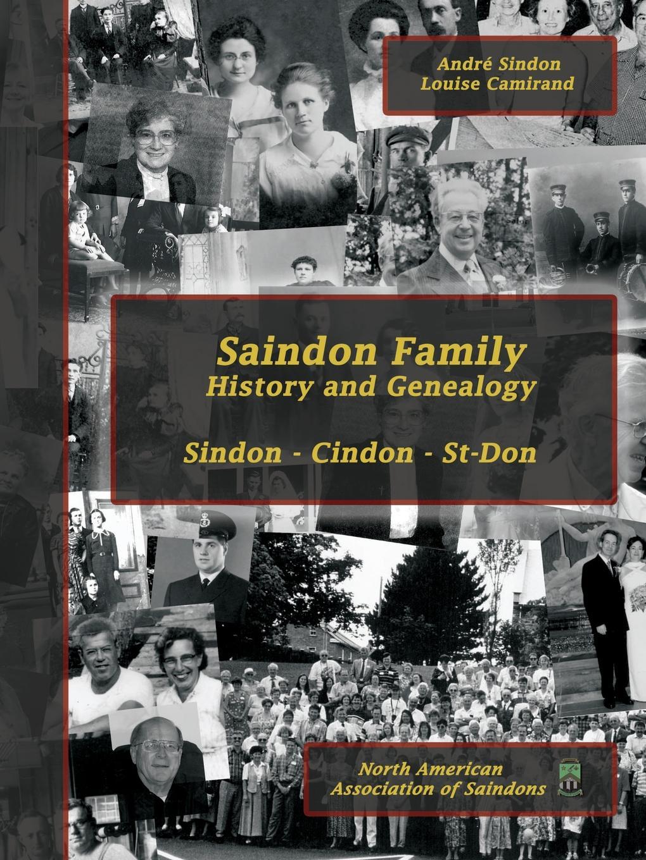 André Sindon, Louise Camirand Saindon Family. History and Genealogy william frederick whitcher genealogical and family history of the state of new hampshire volume 4