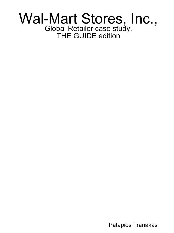 цены на Patapios Tranakas Wal-Mart Stores, Inc., Global Retailer case study, THE GUIDE edition  в интернет-магазинах