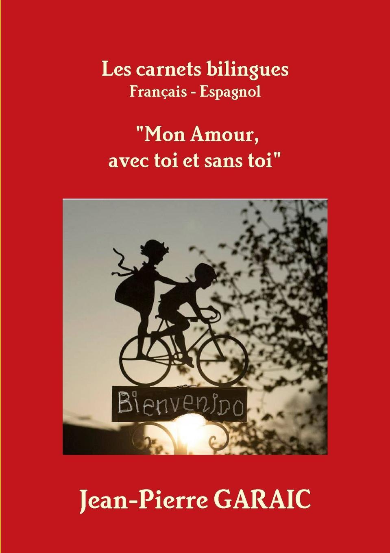 Jean-Pierre GARAIC Les carnets bilingues