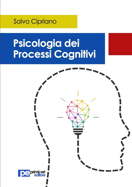 Salvo Cipriano Psicologia dei processi cognitivi leonardo caffo il mistero della nascita del linguaggio
