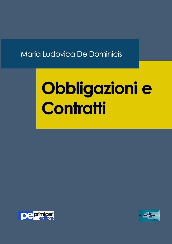 Maria Ludovica De Dominicis Obbligazioni e Contratti цены
