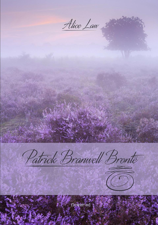 Alice Law Patrick Branwell Bronte