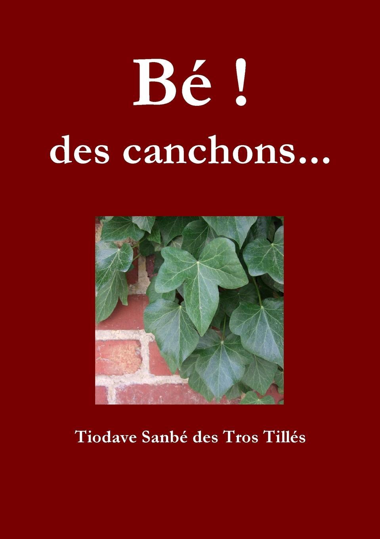 Tiodave Destrotilles canchons