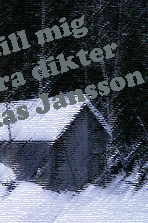 Фото - Mathias Jansson Skriv till mig och andra dikter susanne jansson ohvriraba