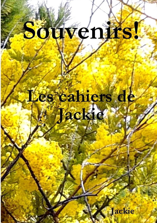 Jackie Veysset-Perez Souvenirs. Les cahiers de Jackie t e 1830 1913 hamel cours d loquence parle d apres delsarte avec une prf par l abb camille roy french edition