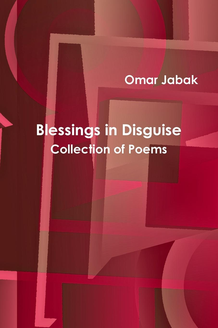 Omar Jabak Blessings in Disguise a multitude of sins