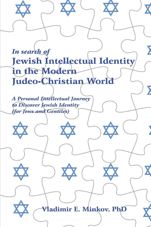 Vladimir Minkov In Search of Jewish Intellectual Identity PB недорго, оригинальная цена
