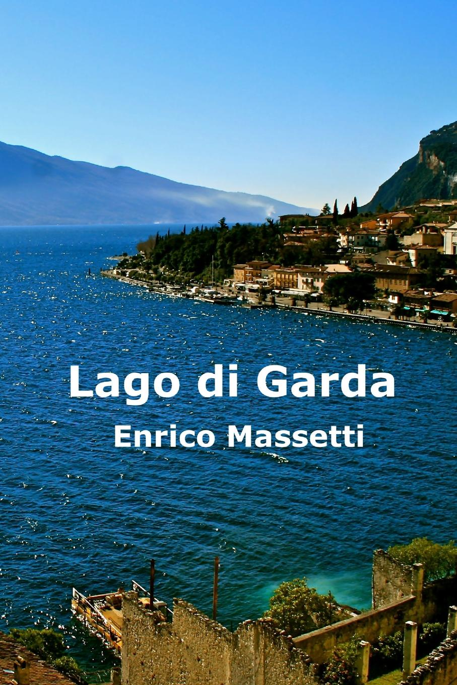 Enrico Massetti Lago Di Garda enrico massetti venice in two three or more days