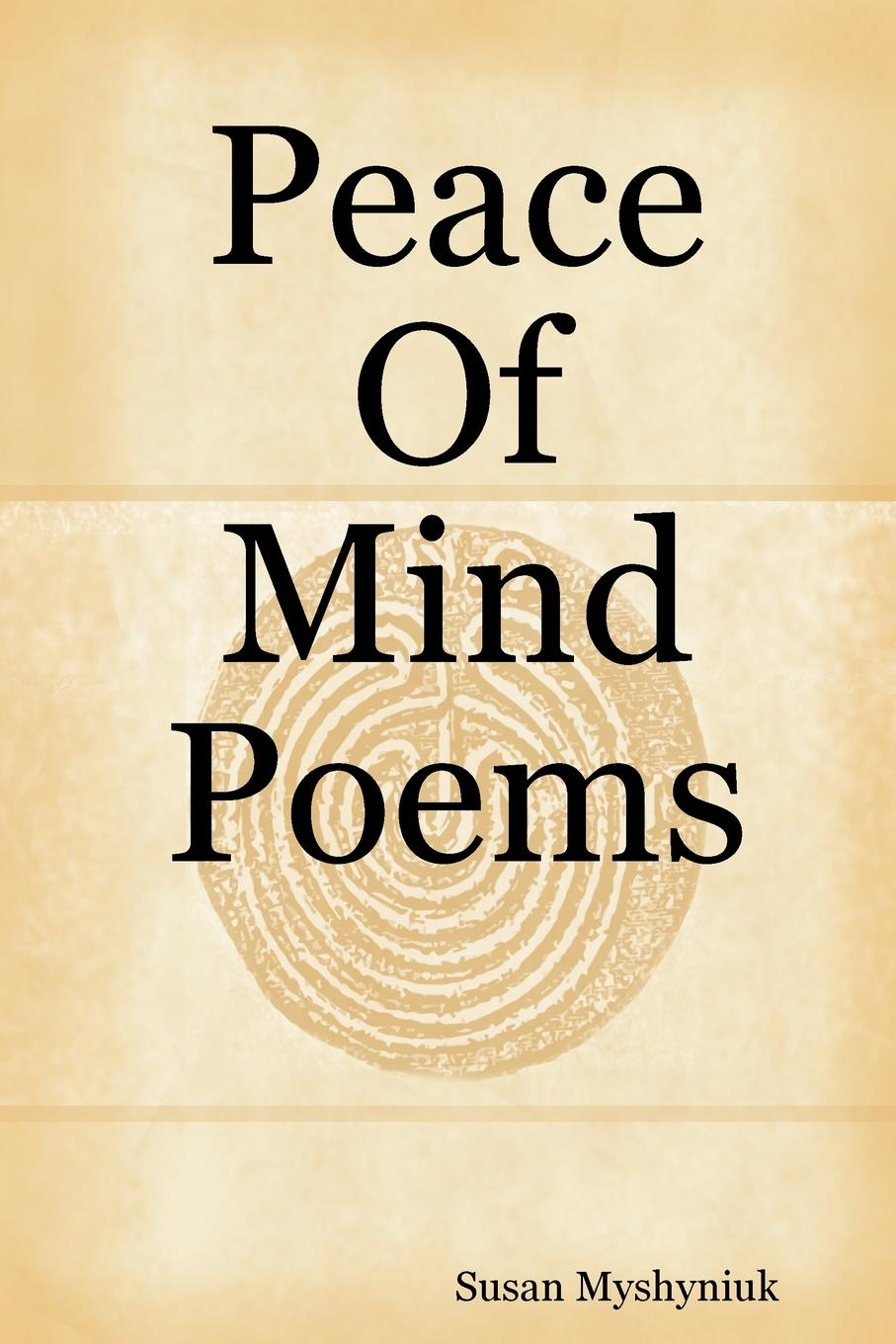 Susan Myshyniuk Peace Of Mind Poems charents yeghishe poems of yeghishe charent