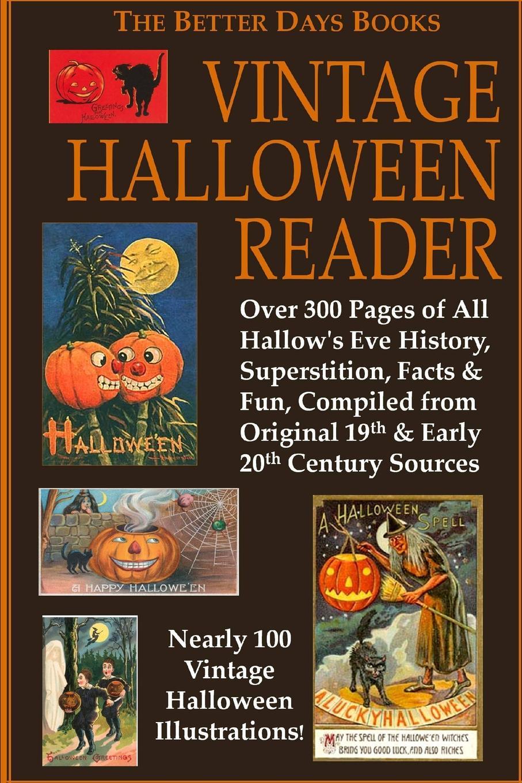 лучшая цена Various Authors The Better Days Books Vintage Halloween Reader