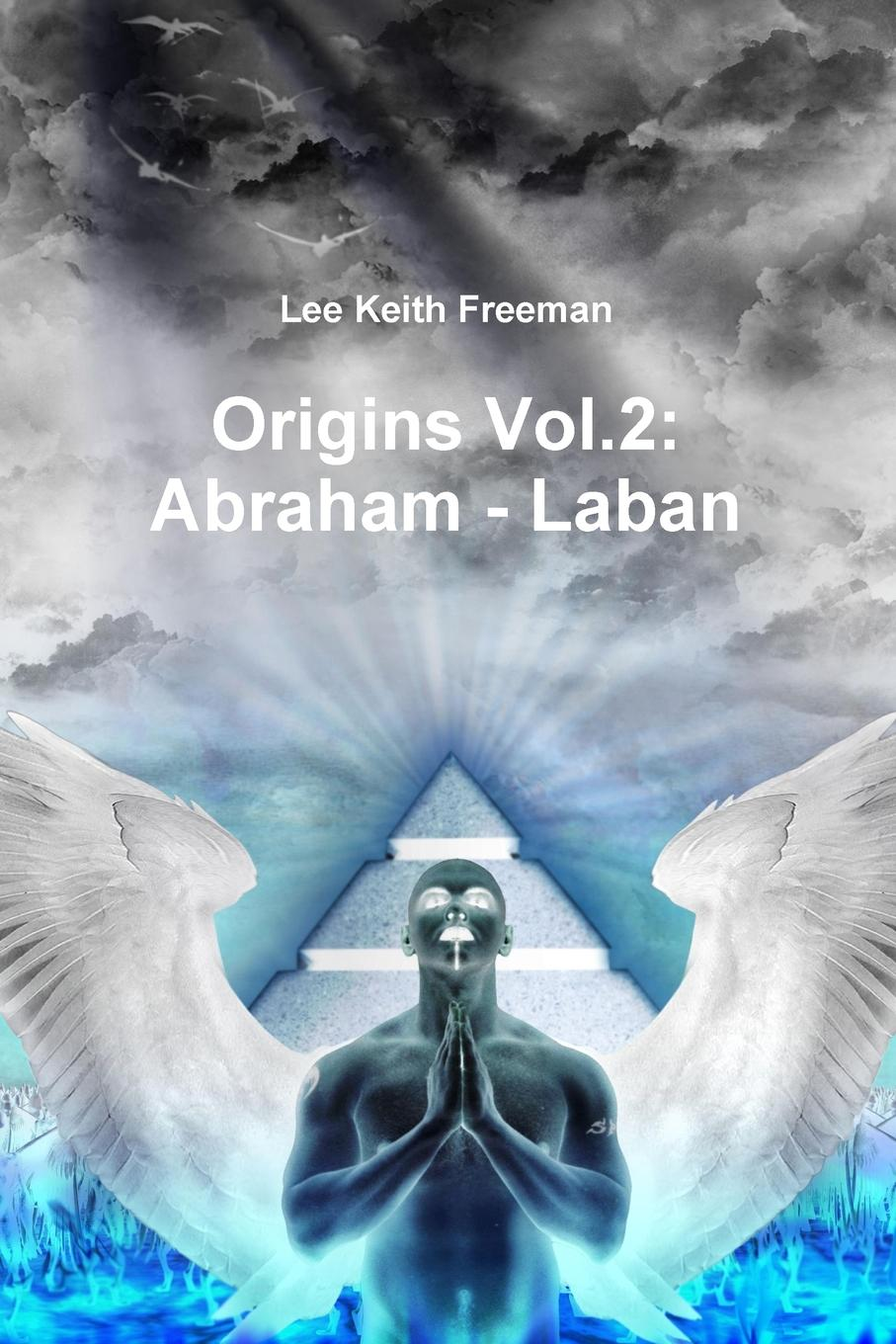 Lee Freeman Origins Vol.2. Abraham - Laban цена 2017