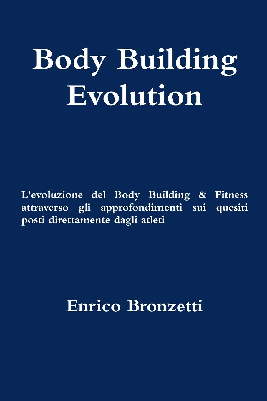 Enrico Bronzetti Body Building Evolution nuovo espresso 1 libro dello studente e esercizi corso di italiano dvd rom