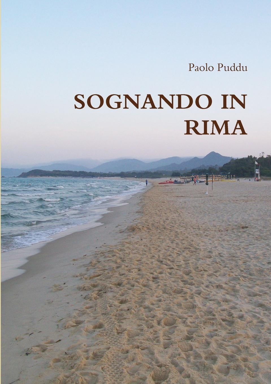Paolo Puddu SOGNANDO IN RIMA paolo puddu sentimento