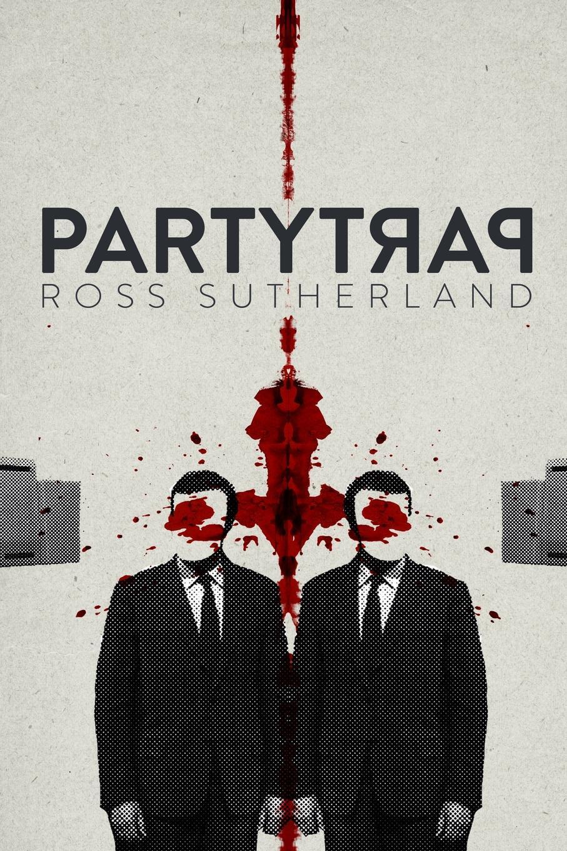 цена Ross Sutherland Party Trap онлайн в 2017 году