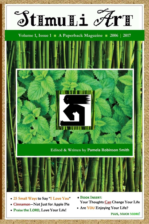 Pamela Robinson Smith STIMULI ART - Volume 1, Issue 1 - 2nd Ed. charles epting silent film quarterly issue 5