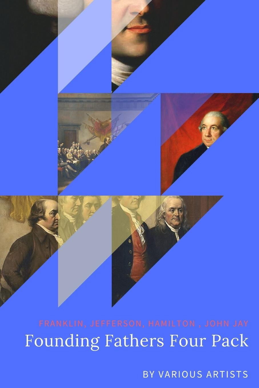 Various Artists Founding Fathers Four Pack the biography of benjamin franklin