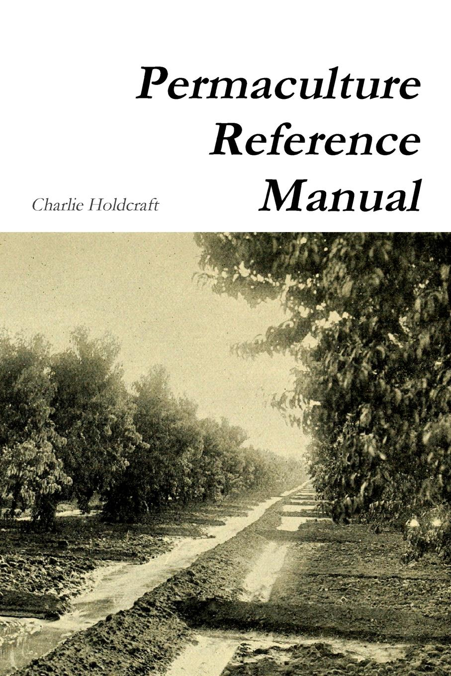 цены на Charlie Holdcraft Permaculture Reference Manual  в интернет-магазинах