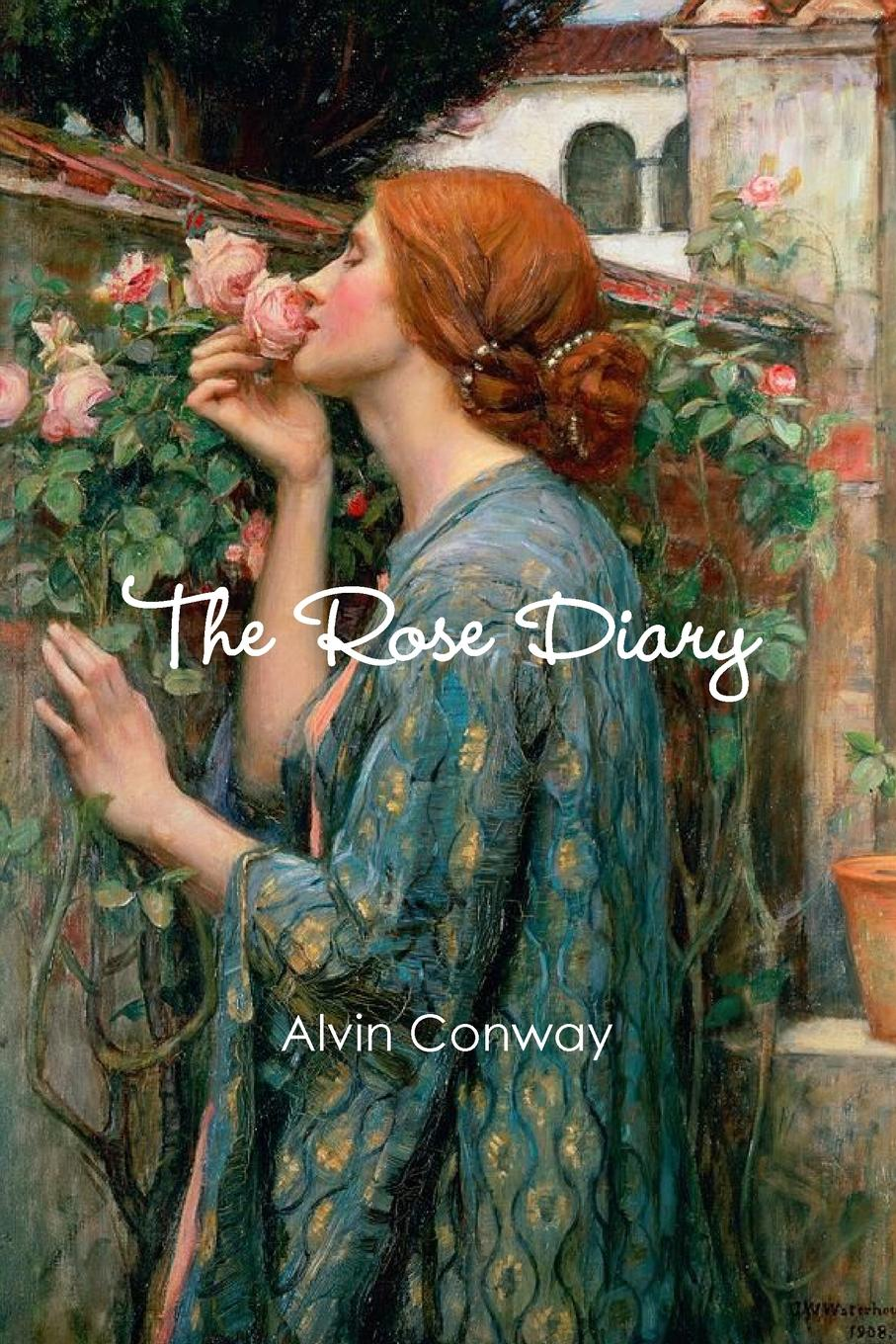Alvin Conway The Rose Diary vernon hosannah poetic winter brush