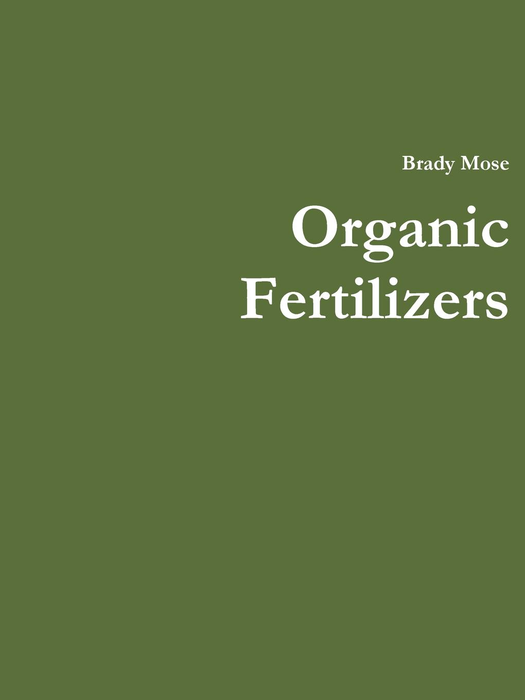 Фото - Brady Mose Organic Fertilizers mark kopecky managing manure how to store compost and use organic livestock wastes a storey basics title