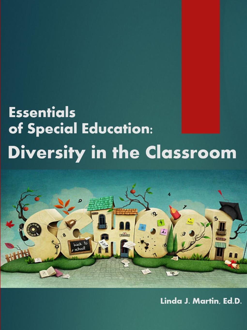 Linda J. Martin Essentials of Special Education. Diversity in the Classroom linda j martin essentials of special education diversity in the classroom