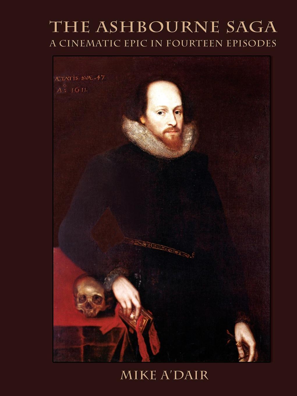 Mike A'Dair The Ashbourne Saga the new oxford shakespeare authorship companion