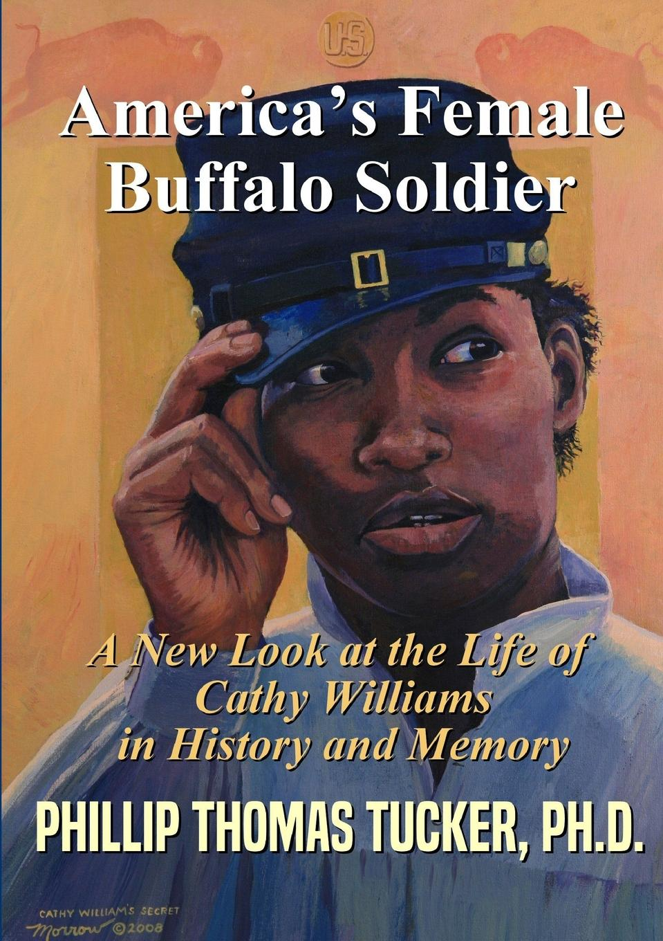 лучшая цена Phillip Thomas Tucker AmericaOs Female Buffalo Soldier