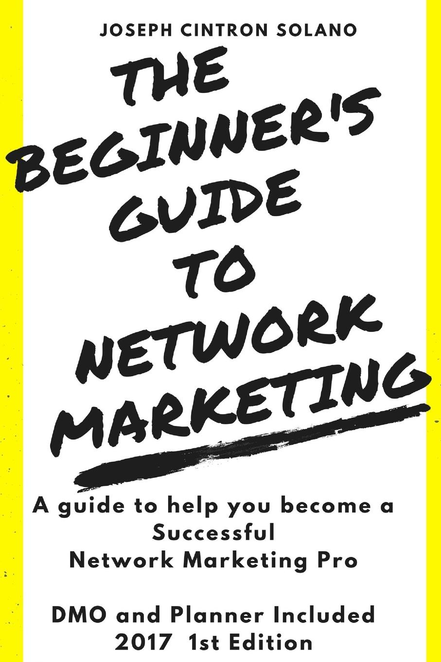 Joseph Cintron Solano The Beginner.s Guide to Network Marketing t jones a guide to welsh part i