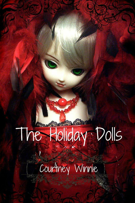 Courtney Winnie The Holiday Dolls цена и фото