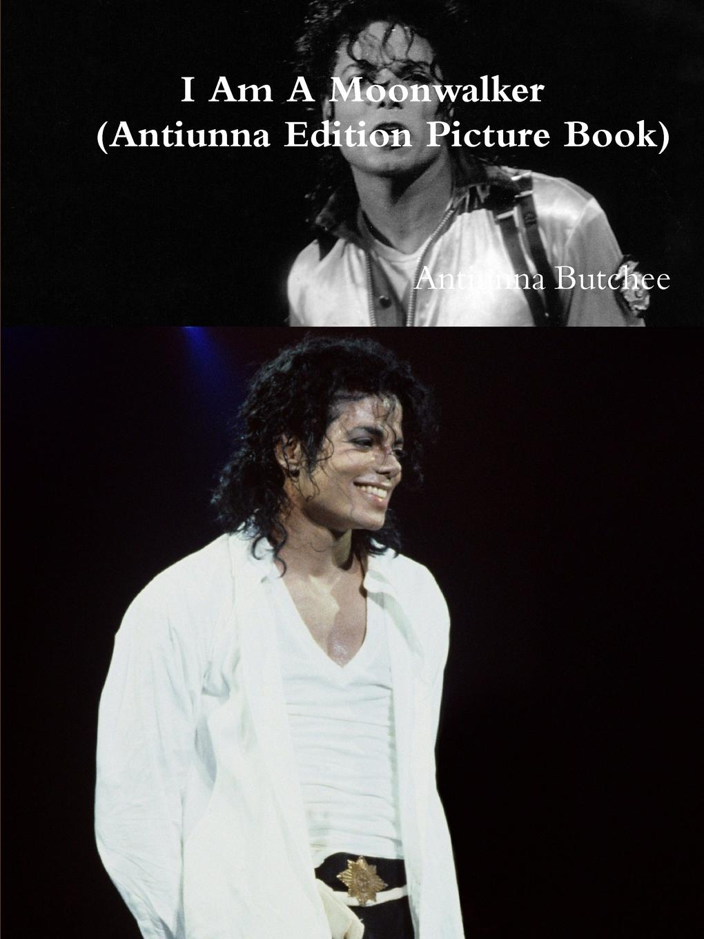Antiunna Butchee Moonwalker(Antiunna Edition Picture Book) michael jackson michael jackson off the wall picture