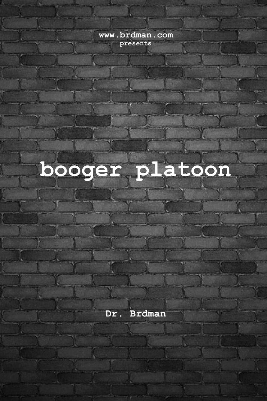 Doctor Brdman Booger Platoon deb kastner the marine s baby