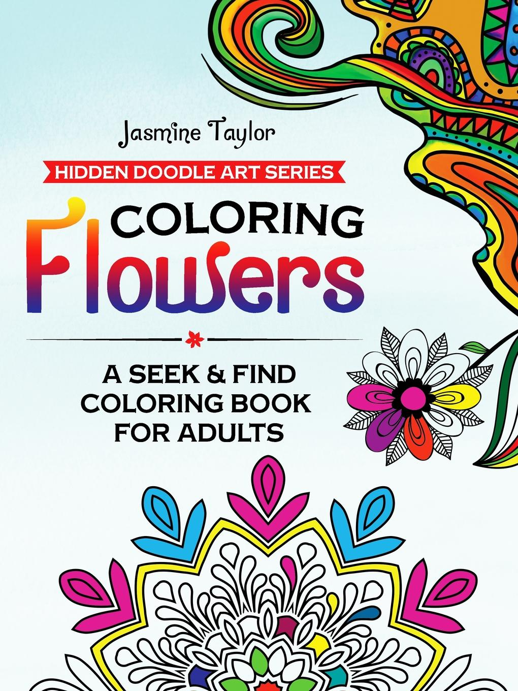 Jasmine Taylor Coloring Flowers. A Seek . Find Coloring Book for Adults bjarne toft graph edge coloring vizing s theorem and goldberg s conjecture