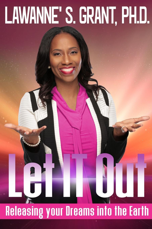 Lawanne' S. Grant Let IT Out willard grant conspiracy willard grant conspiracy let it roll