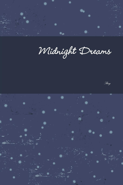 Shay Franklin Midnight Dreams