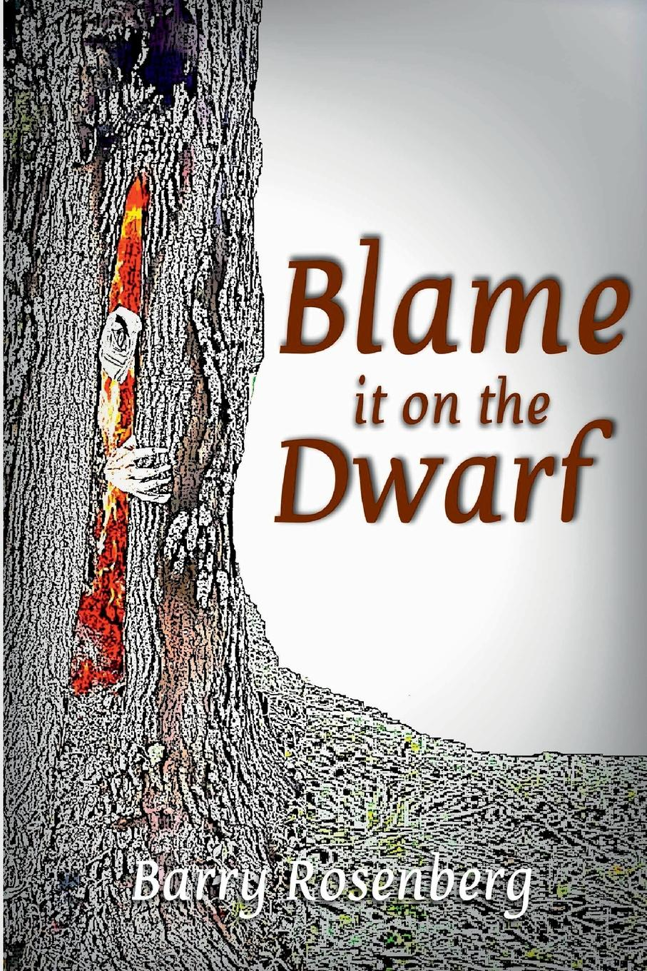 Barry Rosenberg Blame It on the Dwarf hauff w the cold heart nose the dwarf