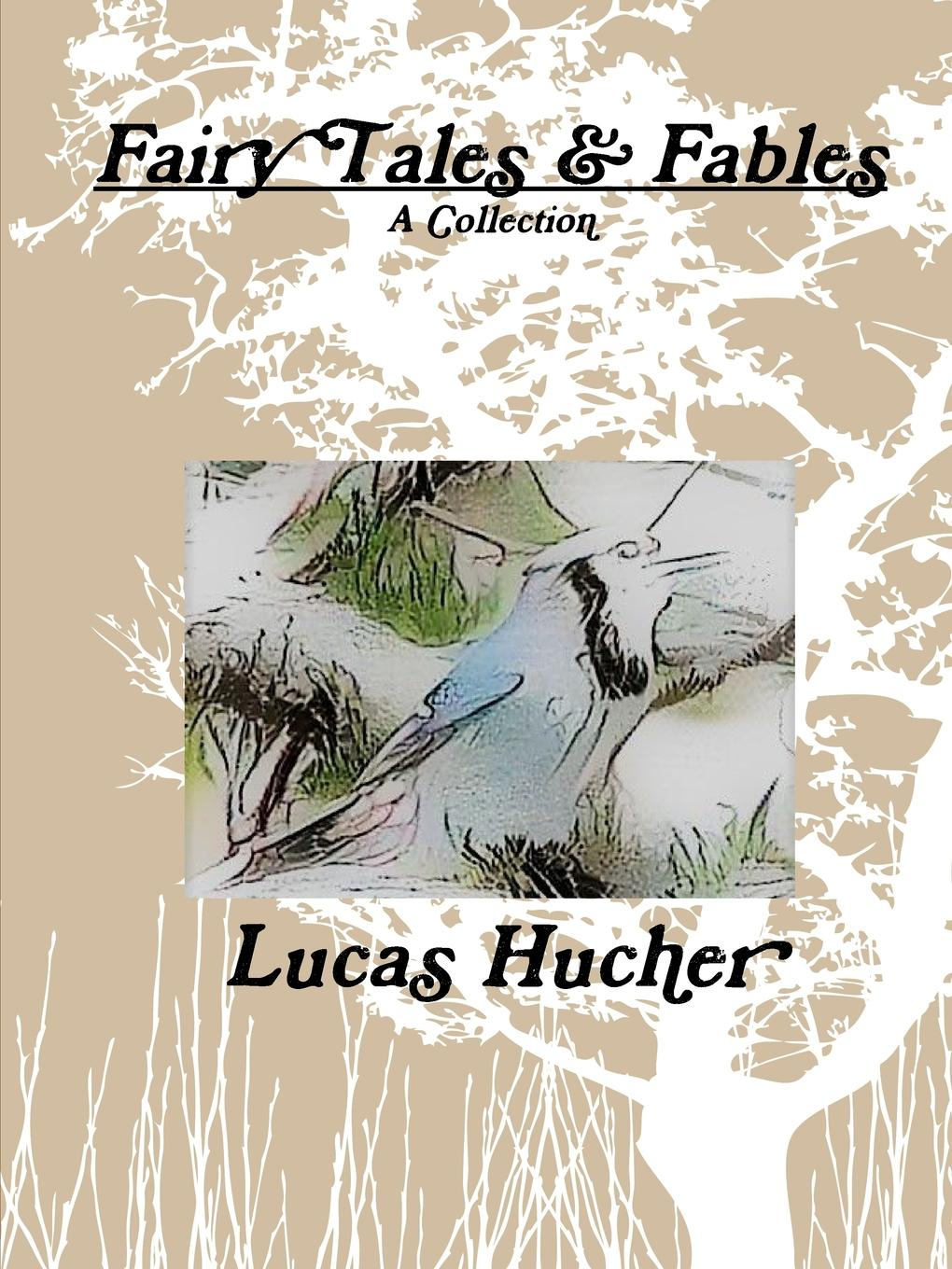 Lucas Hucher Fairy Tales and Fables