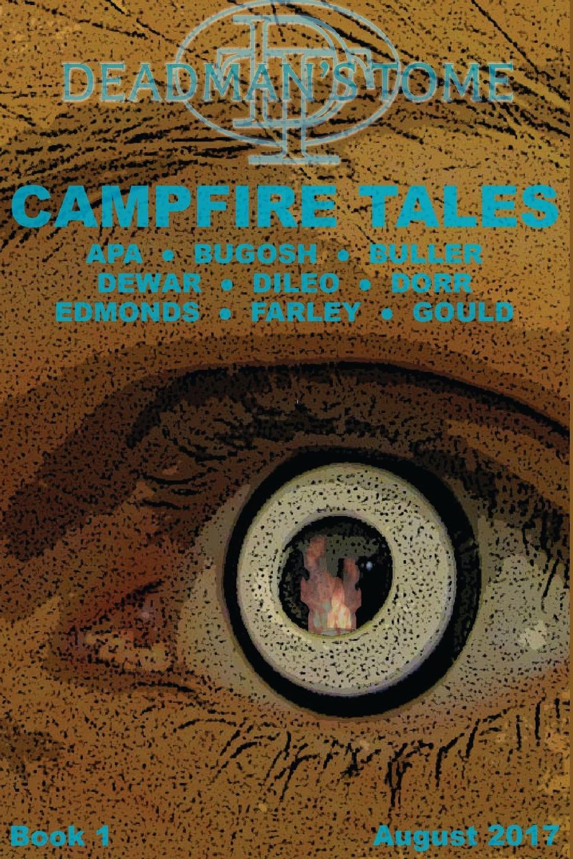 Gary Buller, Leonard Apa, Josh Bugosh Deadman.s Tome Campfire Tales Book One buller