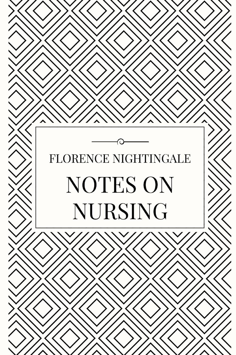 цена Florence Nightingale Notes on Nursing онлайн в 2017 году
