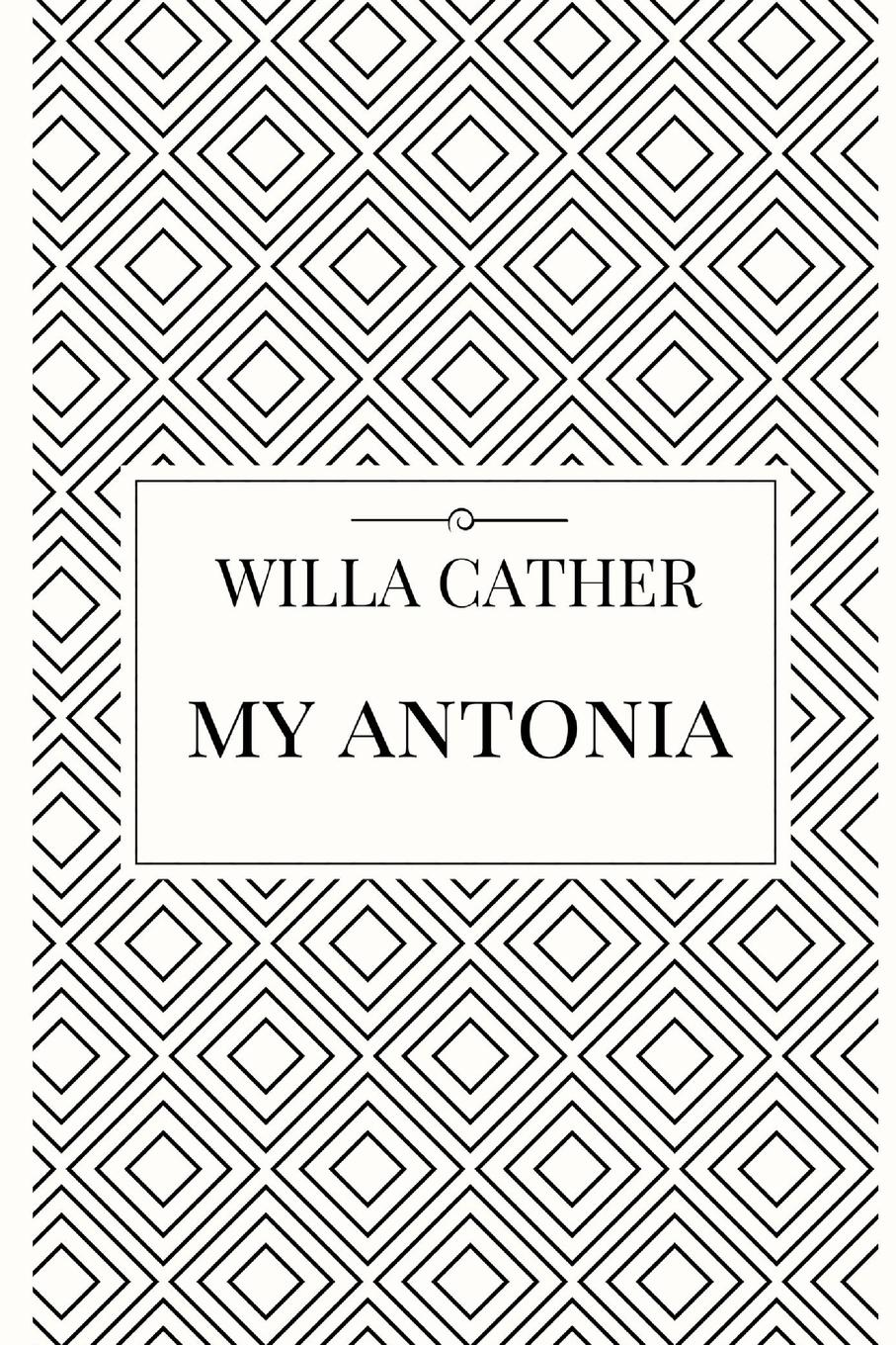 Willa Cather My Antonia cather w o pioneers