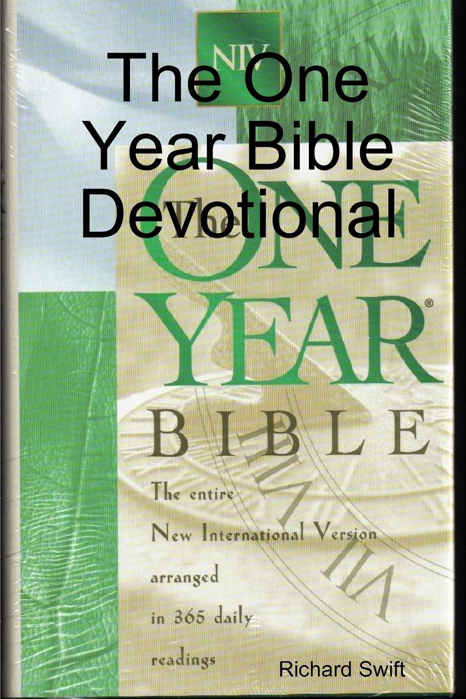 Richard Swift The One Year Bible Devotional roberts n year one
