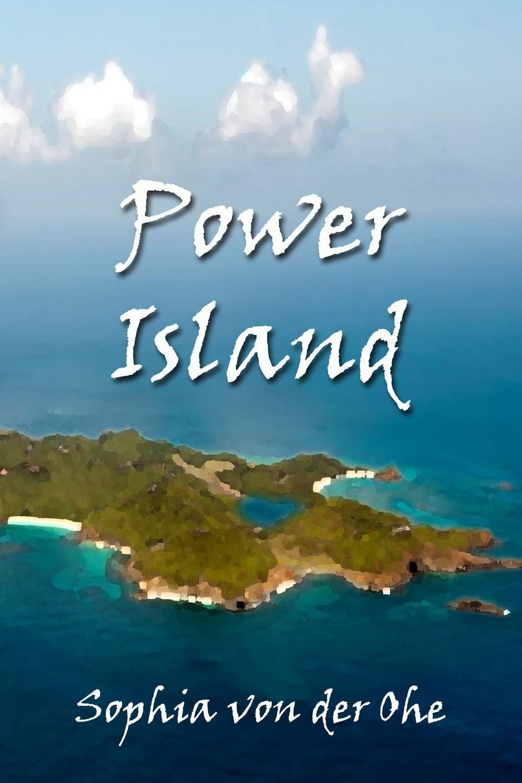 лучшая цена Sophia von der Ohe Power Island