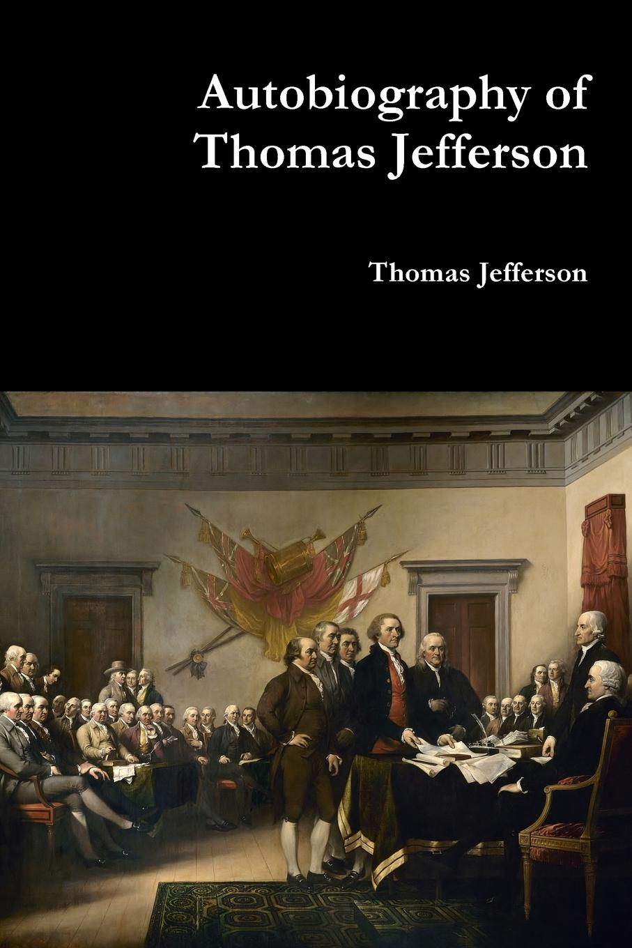 лучшая цена Thomas Jefferson Autobiography of Thomas Jefferson