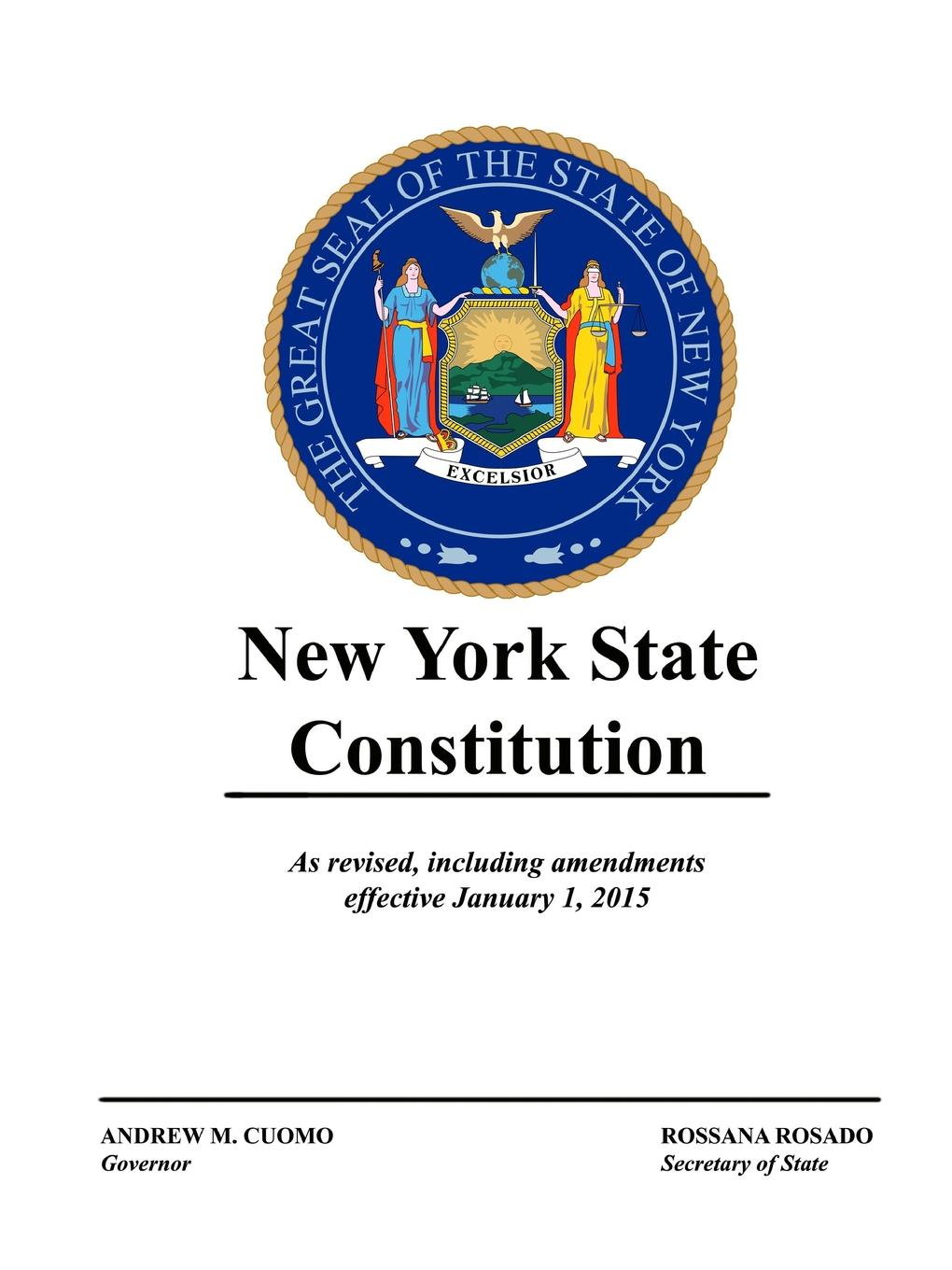 State of New York New York State Constitution - As revised, including amendments effective January 1, 2015 комплектующие для кормушек approved vendor 1 304 brand new