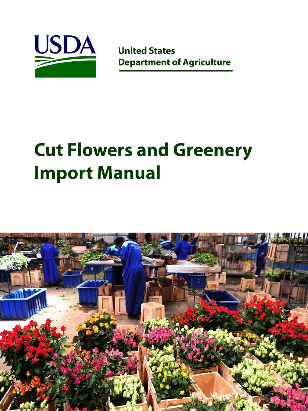 United States Department of Agriculture Cut Flowers and Greenery Import Manual the damage manual