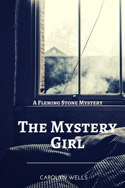 Carolyn Wells The Mystery Girl the mystery sonatas