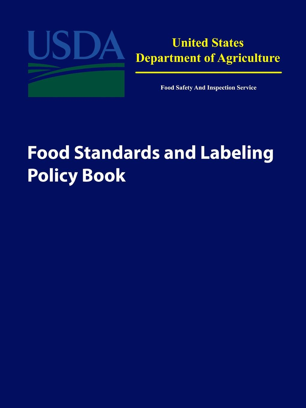 U.S. Department of Agriculture Food Standards and Labeling Policy Book meat and poultry buyers guide on cd–rom