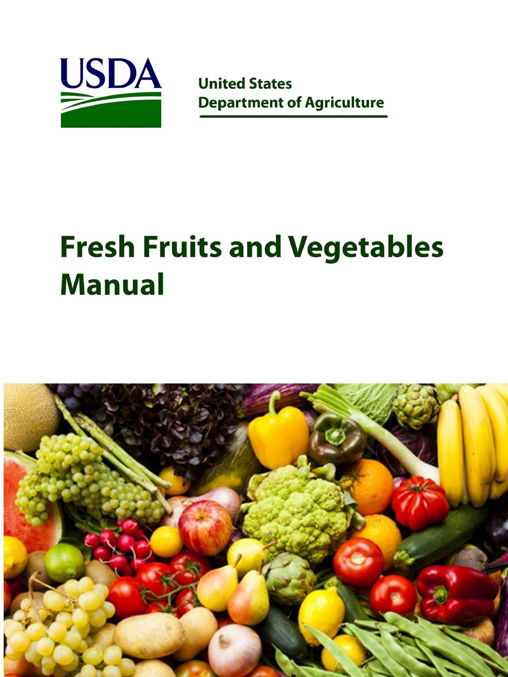 United States Department of Agriculture Fresh Fruits and Vegetables Manual [zob] the united states cmc 3318 186 servo 8923 barab00 w1 import switch