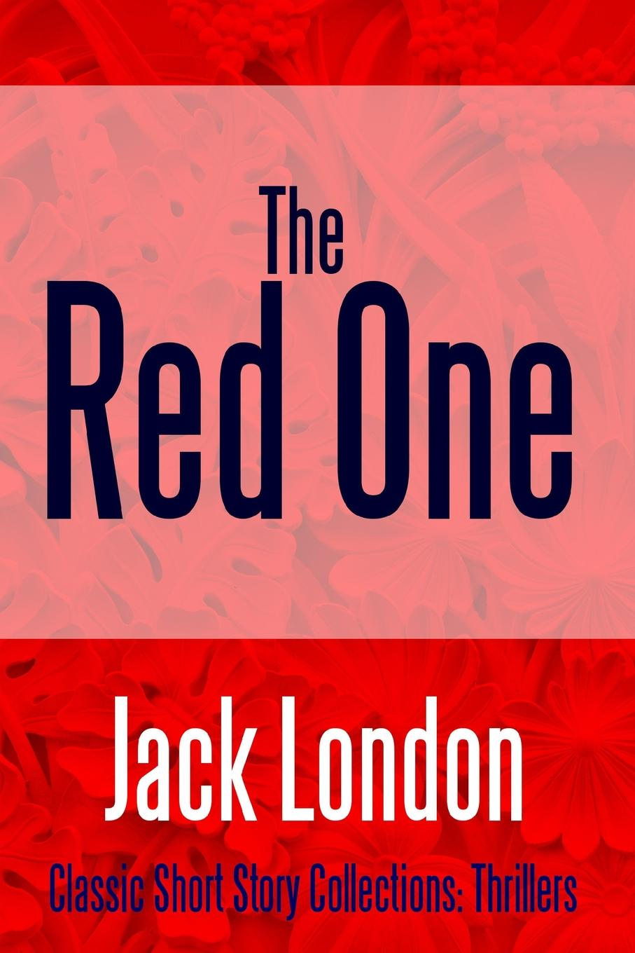 Jack London The Red One