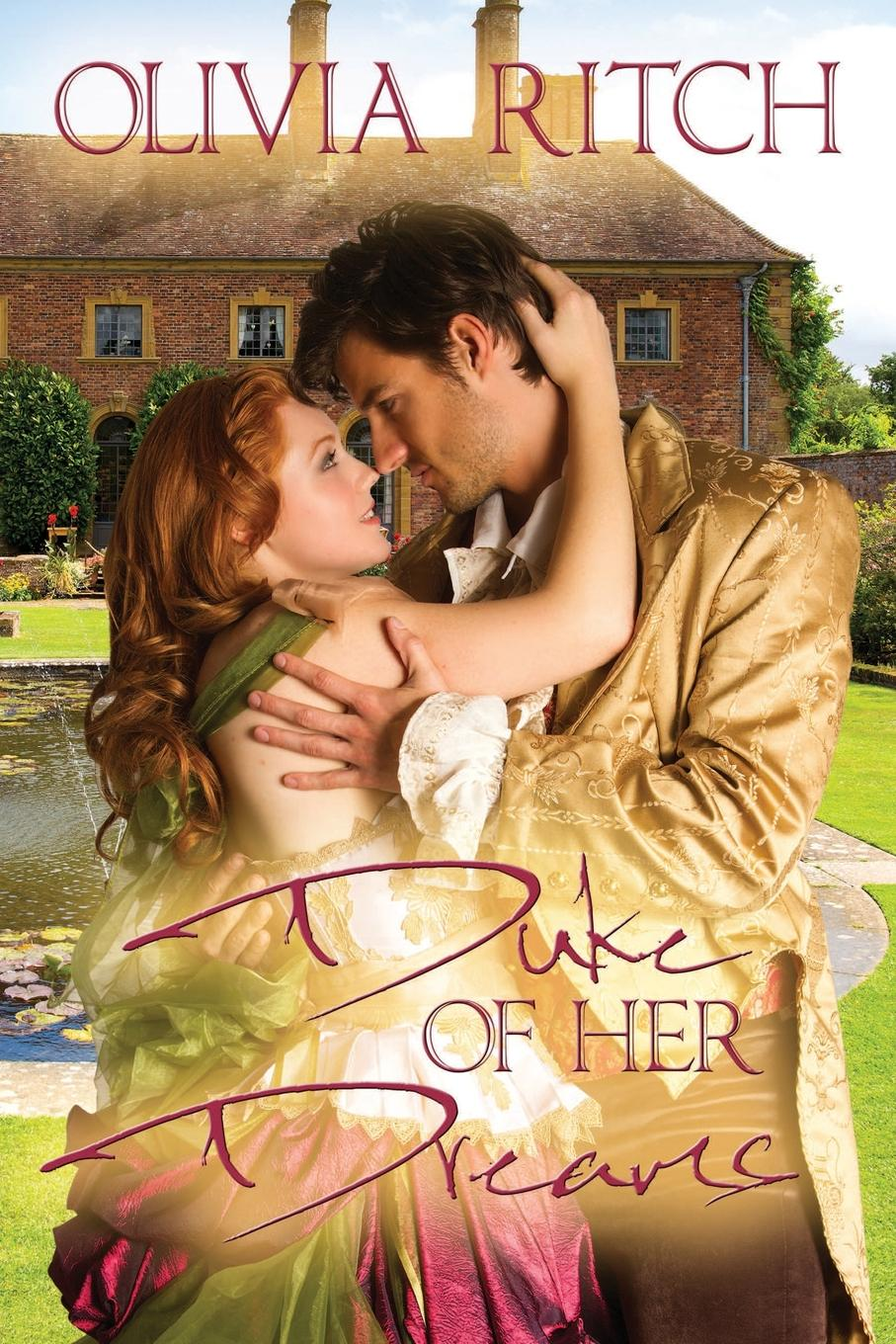 Olivia Ritch Duke of her Dreams kathryn ross the unexpected father