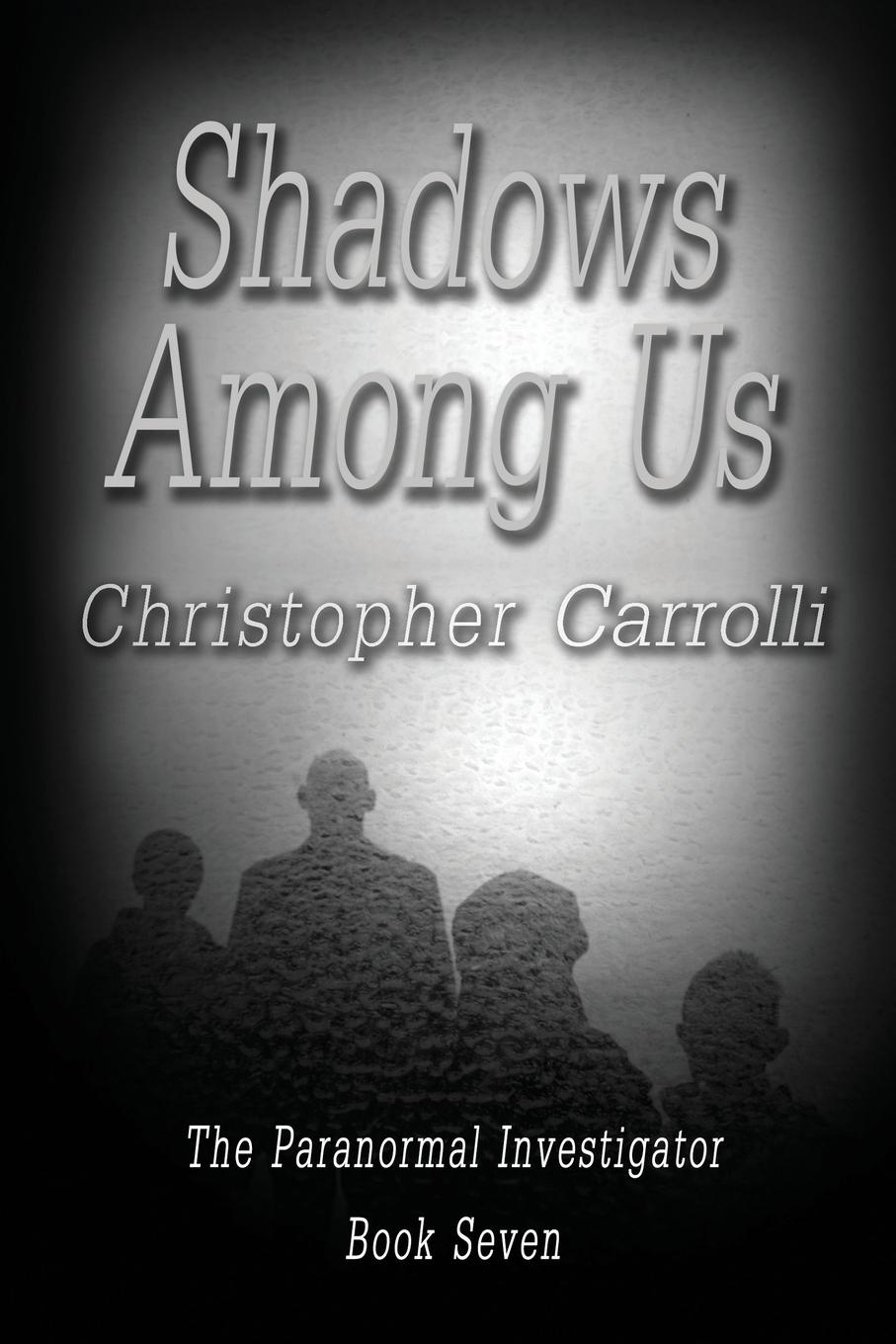Christopher Carrolli Shadows Among Us example playing in the shadows